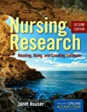 Nursing Research (Nursing Research: Reading, Using and Creating Evidence)