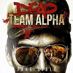 Dead Team Alpha Audiobook