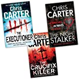 Chris Carter Chris Carter 3 Books Collection Pack Set RRP: £26.97 (The Executioner, The Crucifix Killer, The Night Stalker)