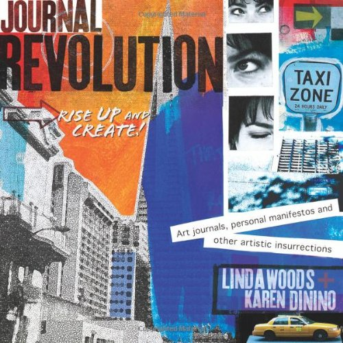Journal Revolution: Rise Up & Create! Art Journals, Personal Manifestos and Other Artistic Insurrections (Personal Manifesto compare prices)