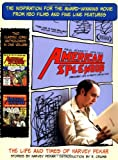 img - for American Splendor and More American Splendor: The Life and Times of Harvey Pekar book / textbook / text book
