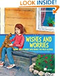 Wishes and Worries: Coping with a Par...