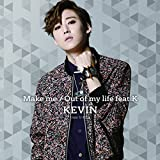 Make me/Out of my life feat.K(CD+DVD)