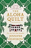 The Aloha Quilt: An Elm Creek Quilts Novel (The Elm Creek Quilts Book 16)