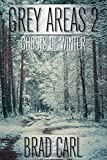 Grey Areas 2: Ghosts of Winter