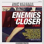 Enemies Closer   Josh Sabarra