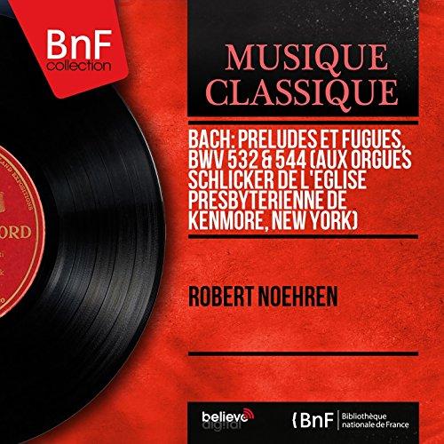 digital-booklet-bach-preludes-et-fugues-bwv-532-544-aux-orgues-schlicker-de-leglise-presbyterienne-d
