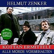 Alle Morde vorbehalten (Kottan ermittelt) | Helmut Zenker