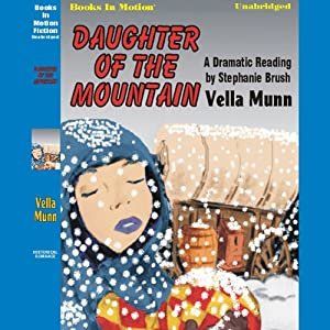 Daughter of the Mountain | [Vella Munn]