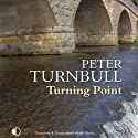 Turning Point (       UNABRIDGED) by Peter Turnbull Narrated by Gordon Griffin