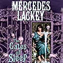 The Gates of Sleep: Elemental Masters (       UNABRIDGED) by Mercedes Lackey Narrated by Kayla Fell
