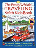 The Penny Whistle Traveling With Kids Book (Nih Publication)