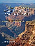 img - for The Grand Canyon, Monument to an Ancient Earth: Can Noah's Flood Explain the Grand Canyon? book / textbook / text book