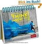 Think about it: Fragen und Statements...