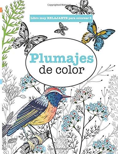 Libros para Colorear Adultos 5: Plumajes de color: Volume 5 (Libros muy RELAJANTES para colorear)