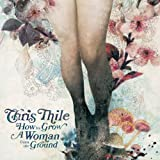 How to Grow a Woman from the Ground ~ Chris Thile