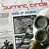 Burning Circle - Ruins of Mankind