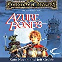 Azure Bonds: Forgotten Realms: Finder's Stone, Book 1 Audiobook by Kate Novak, Jeff Grubb Narrated by Kristin Kalbli