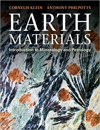 Earth Materials: Introduction to Mineralogy and Petrology written by Cornelis Klein