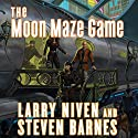 The Moon Maze Game: A Dream Park Novel Audiobook by Larry Niven, Steven Barnes Narrated by Stefan Rudnicki