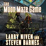 The Moon Maze Game: A Dream Park Novel | Larry Niven,Steven Barnes