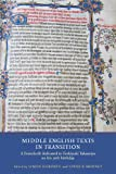 img - for Middle English Texts in Transition (Manuscript Culture in the British Isles) book / textbook / text book