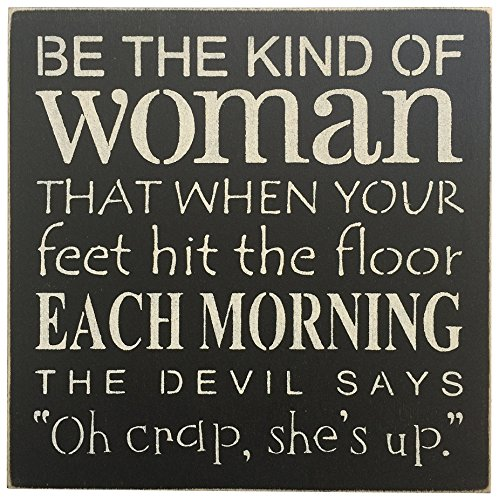 SARAS-SIGNS-Handpainted-Sign-12X12-Be-the-kind-of-women