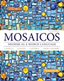 img - for Mosaicos Volume 1 (6th Edition) - (Standalone Book) book / textbook / text book