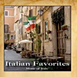 Italian Favorites by Music Of Italy