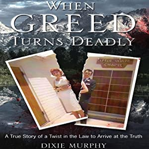 When Greed Turns Deadly Audiobook