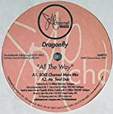 All The Way - DragonFly 12