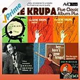 Five Classic Albums Plus (The Gene Krupa Sextet #1 / #2 / #3 / Hey Here's Gene Krupa / The Gene Krupa Trio Collates) [Remastered]