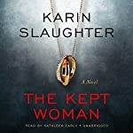 The Kept Woman: Will Trent, Book 8 Audiobook by Karin Slaughter Narrated by Kathleen Early