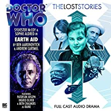 Doctor Who - The Lost Stories - Earth Aid Audiobook by Andrew Cartmel, Ben Aaronovitch Narrated by Sylvester McCoy, Sophie Aldred, Beth Chalmers, Paterson Joseph, Ingrid Oliver