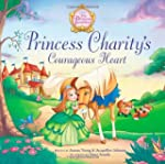 Princess Parables/Princess Charity's...