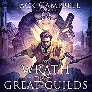 The Wrath of the Great Guilds Hörbuch