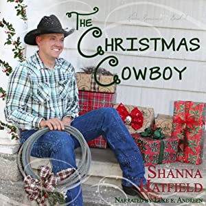 The Christmas Cowboy (Rodeo Romance) Audiobook