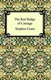 Image of The Red Badge of Courage [with Biographical Introduction]