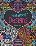 Fantastical Designs Coloring Book: 18 Fun Designs + See How Colors Play Together + Creative Ideas (Fun Stitch Studio Coloring Book)