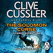 The Solomon Curse: Fargo Adventures, Book 7 (       UNABRIDGED) by Clive Cussler, Russell Blake Narrated by Scott Brick