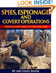 Spies, Espionage, and Covert Operatio...