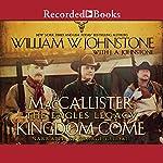Kingdom Come | William W. Johnstone,J.A. Johnstone