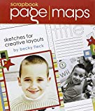 img - for Scrapbook Page Maps: Sketches For Creative Layouts book / textbook / text book