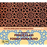 The Music of Philip Glass and Foday Musa Suso (Philip Glass Recording Archive, Vol. 6)