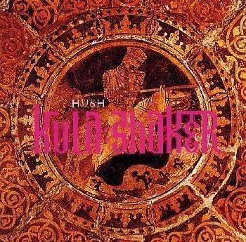 KULA SHAKER - Hush EP pt. 1 - Zortam Music