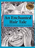 img - for An Enchanted Hair Tale (Reading Rainbow Book) by Alexis De Veaux (1991) Paperback book / textbook / text book
