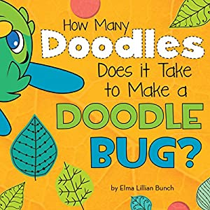 How Many Doodles Does it Take to Make a Doodle Bug? Audiobook