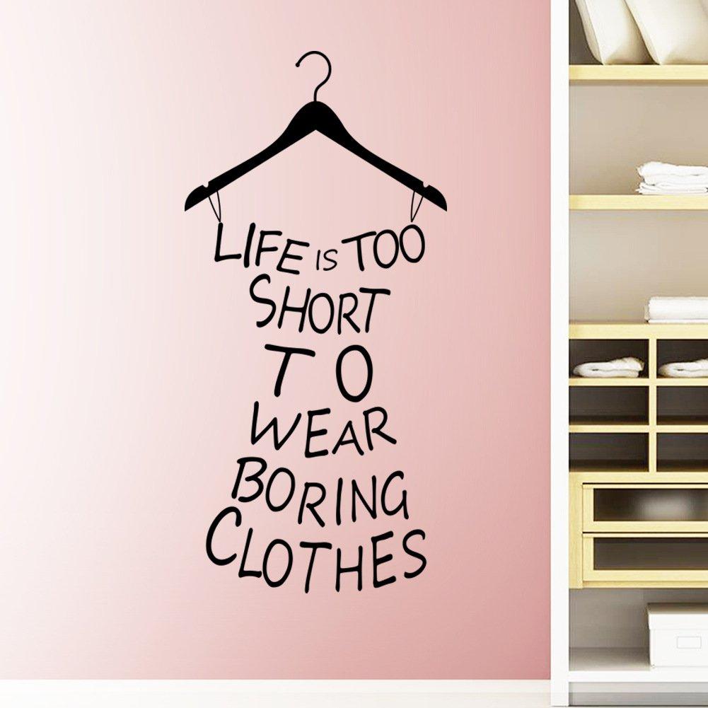 ElecMotive® Das Leben ist zu kurz die angweilige Kleidung zu tragen Abnehmbare Wandaufkleber Wandtattoo Wandsticker Aufkleber DIY für Wohnzimmer Schlafzimmer Kinderzimmer günstig