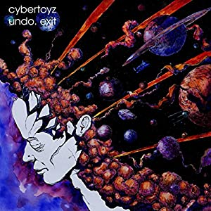Cybertoyz - Undo. Exit (2015)