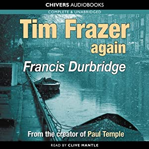 Tim Frazer Again | [Francis Durbridge]